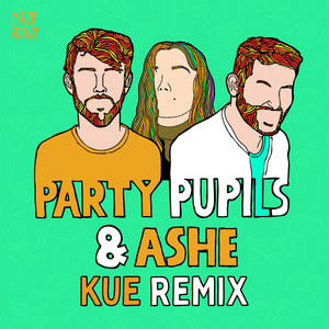 Love Me For The Weekend (with Ashe) [Kue Remix]