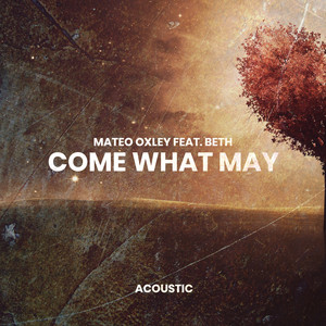 Come What May (Acoustic)