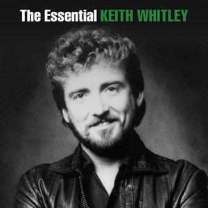 The Essential Keith Whitley album
