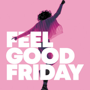 Feel Good Friday album