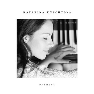 Katarína Knechtová - Premeny