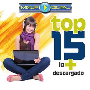 Mixup Digital Top 15 Lo + Descargado