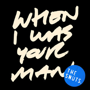 When I Was Your Man (Firepit Session)