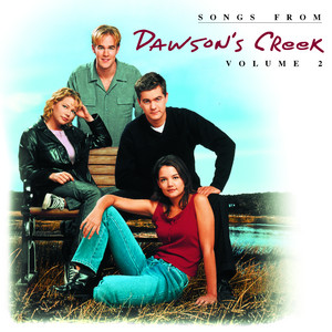 Songs From Dawson's Creek, Vol. II album