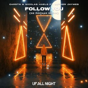 Follow You (De Hofnar Remix)