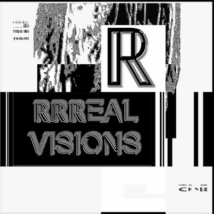 RRREAL VISIONS