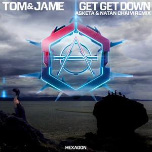 Get Get Down (Asketa & Natan Chaim Remix)