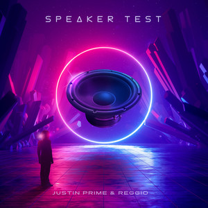 Speaker Test by Justin Prime, Reggio