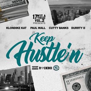 Keep Hustle'n (feat. Klondike Kat, Cutty Banks & Durrty D)