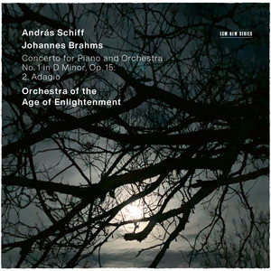 Piano Concerto No. 1 in D Minor, Op. 15: 2. Adagio by Johannes Brahms, András Schiff, Orchestra of the Age of Enlightenment