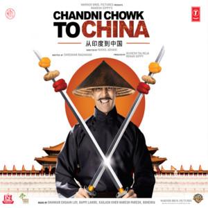 Chandni Chowk To China album