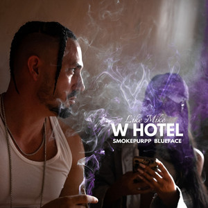 W Hotel (feat. Smokepurpp, Blueface)