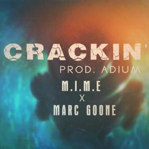 Crackin' (feat. Marc Goone)