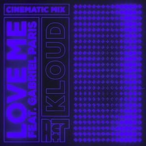 Love Me (feat. Gabriel Paris) [Gabriel Paris Cinematic Mix]