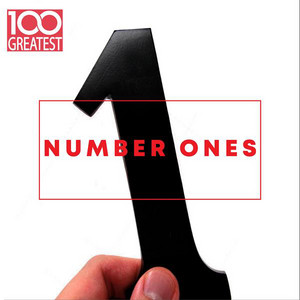 100 Greatest Number Ones (The Best No. 1s Ever)
