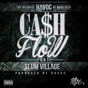 Cash Flow (feat. Slum Village)