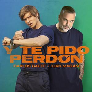 Y te pido perdón by Carlos Baute, Juan Magán