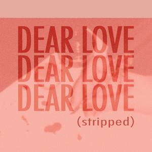 Dear Love (Stripped)