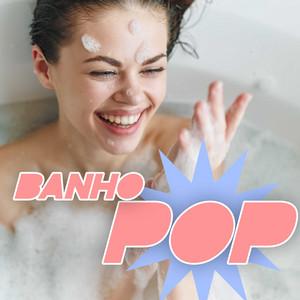 Banho Pop