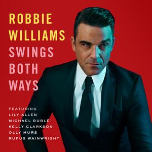 Swings Both Ways  - Robbie Williams