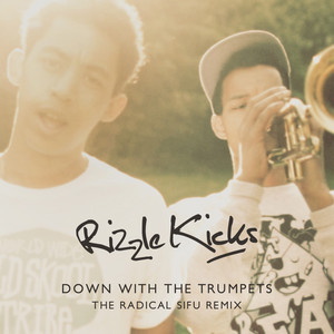 Down With The Trumpets (The Radical Sifu Remix)