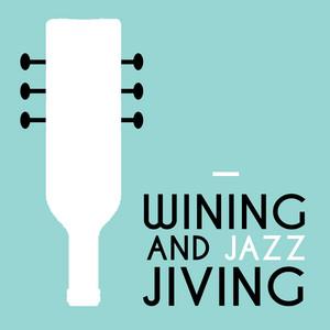 Wining and Jazz Jiving album