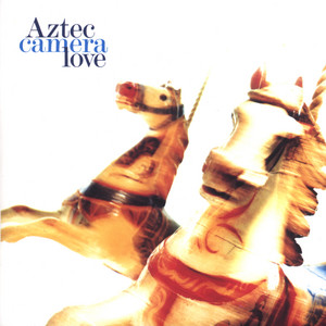 Somewhere in My Heart by Aztec Camera