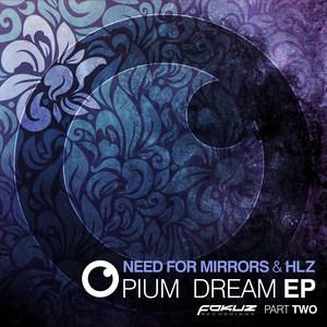 Opium Dream EP Part 2