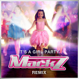 It's a Girl Party (Remix)