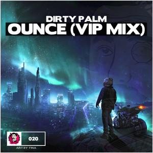 Ounce (Vip Mix)