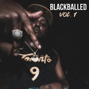 Blackballed, Vol. 1