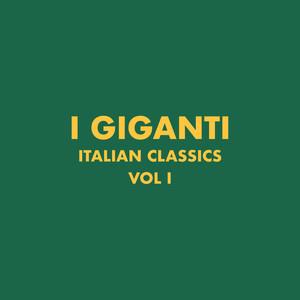 Italian Classics: I Giganti Collection, Vol. 1 - I Giganti