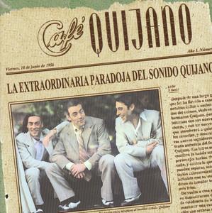 La Extraordinaria Paradoja Del Sonido Quijano - Café Quijano