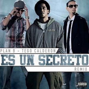 Es Un Secreto (Remix)