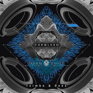 Tsimba x Deez - Formless EP