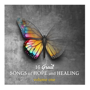 16 Great Songs of Hope & Healing, Volume 1 album