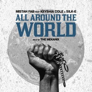 All Around the World (feat. Keyshia Cole & Silk-E) - Single