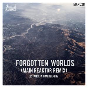 Forgotten Worlds (Main Reaktor Remix)