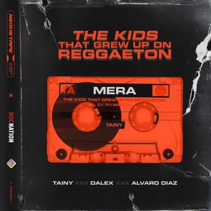 MERA (with Dalex & Álvaro Díaz)