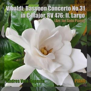 Vivaldi: Bassoon Concerto No. 31 in C Major, RV 476: II. Largo (Arr. for Solo Piano)