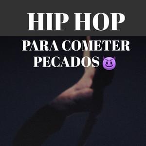 Hip Hop Para Cometer Pecados