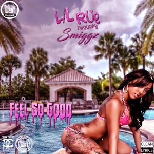Hydrolic West Presents: Feels So Good (feat. Smiggz)