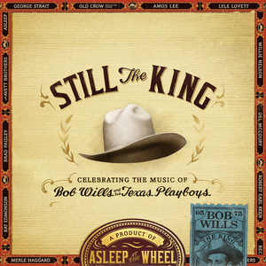 Still the King: Celebrating the Music of Bob Wills and His Texas Playboys album