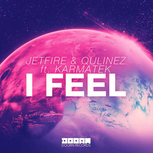 I Feel (feat. Karmatek)