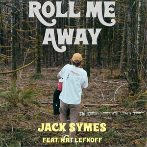 Roll Me Away