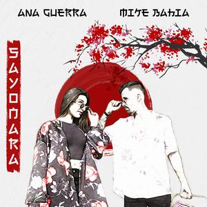 Sayonara - Ana Guerra