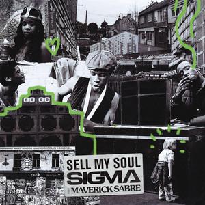 Sell My Soul by Sigma, Maverick Sabre