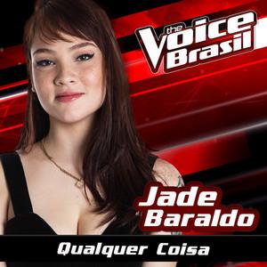 Qualquer Coisa (The Voice Brasil 2016)
