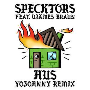 HUS (feat. Djämes Braun) [Yo Johnny Remix]
