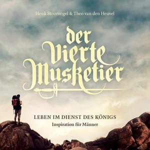 Der vierte Musketier (Leben im Dienst des Königs. Inspiration für Männer) Audiobook